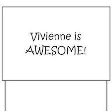 Vivienne Yard Sign