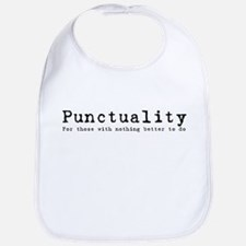 Punctuality (nothing better t Bib