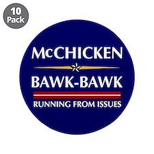 """McChicken/Bawk-Bawk 3.5"""" Button (10 pack)"""