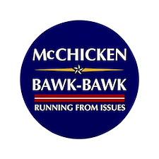 """McChicken/Bawk-Bawk 3.5"""" Button"""