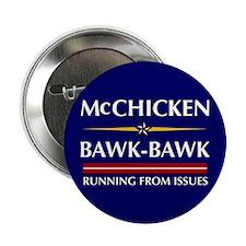 """McChicken/Bawk-Bawk 2.25"""" Button"""