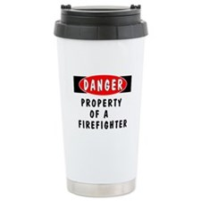 Property of a Firefighter Travel Mug