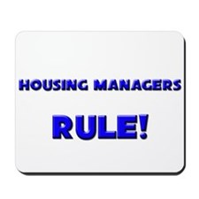 Housing Managers Rule! Mousepad