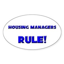Housing Managers Rule! Oval Decal