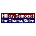 Hillary Democrat for Obama/Biden Bumper Sticker