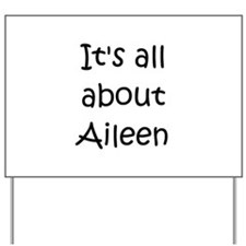 Funny Aileen Yard Sign