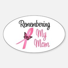 Remembering My Mom (BC) Oval Decal