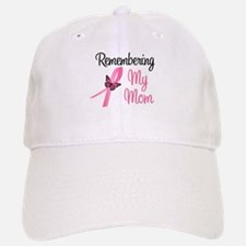 Remembering My Mom (BC) Baseball Baseball Cap
