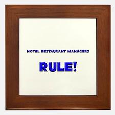 Hotel Restaurant Managers Rule! Framed Tile