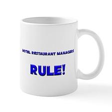Hotel Restaurant Managers Rule! Mug