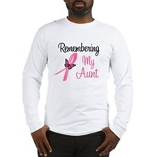 Remembering My Aunt (BC) Long Sleeve T-Shirt