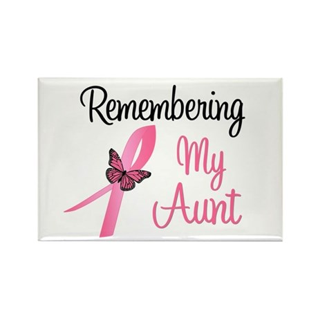 Remembering My Aunt (BC) Rectangle Magnet