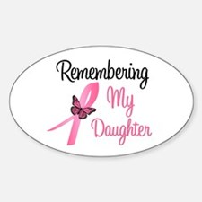Remembering My Daughter Oval Decal