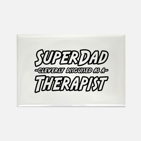"""Super Dad...Therapist"" Rectangle Magnet (10 pack)"