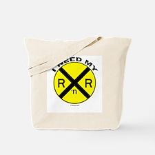 I Need My R&R Tote Bag