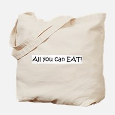 All you can EAT! Tote Bag