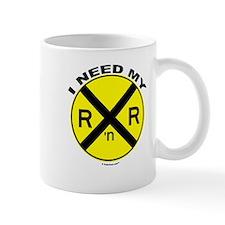 I Need My R&R Mug