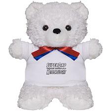 """Super Dad...Meteorologist"" Teddy Bear"