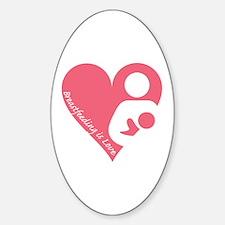 Breastfeeding is Love Sticker (Oval)