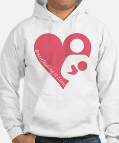 Breastfeeding is Love Hoodie