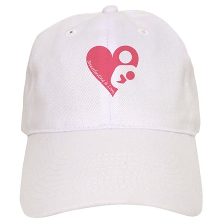 Breastfeeding is Love Cap