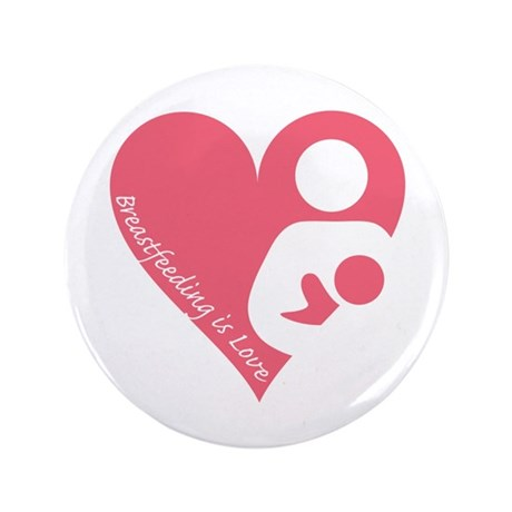"Breastfeeding is Love 3.5"" Button (100 pack)"