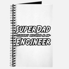 """Super Dad...Engineer"" Journal"