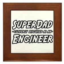 """""""Super Dad...Engineer"""" Framed Tile"""