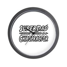 """Super Dad...Chiropractor"" Wall Clock"