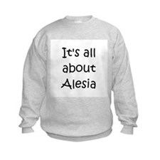 Funny Alesia Sweatshirt