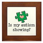 Is My Autsim Showing Framed Tile