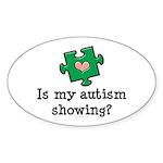 Is My Autsim Showing Oval Sticker
