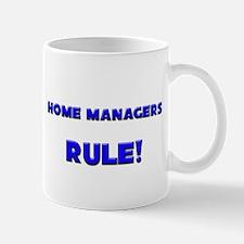 Home Managers Rule! Mug