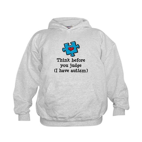 Think Before You Judge Autism Kids Hoodie