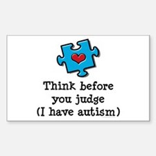 Think Before You Judge Autism Rectangle Decal