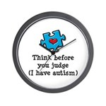 Think Before You Judge Autism Wall Clock