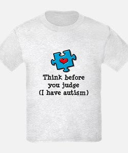 Think Before You Judge Autism T-Shirt