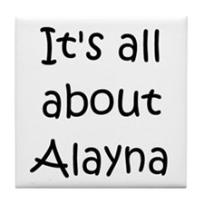 Funny Alayna Tile Coaster