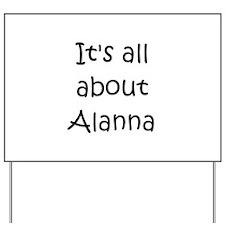 Funny Alanna Yard Sign