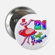"""21st Birthday Party Favors! 2.25"""" Button"""