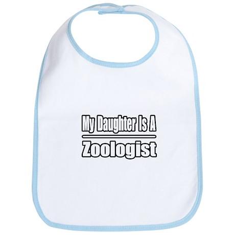 """My Daughter...Zoologist"" Bib"