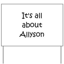Funny Allyson Yard Sign