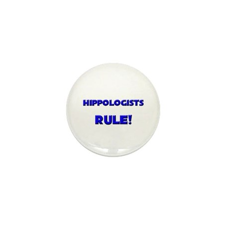 Hippologists Rule! Mini Button (10 pack)