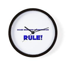 Higher Education Administrators Rule! Wall Clock