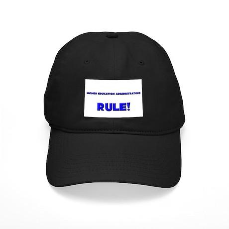 Higher Education Administrators Rule! Black Cap
