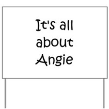 Funny Angie Yard Sign
