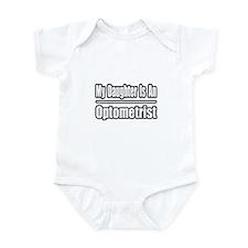 """My Daughter...Optometrist"" Infant Bodysuit"