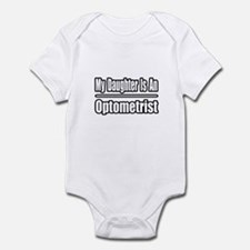 """My Daughter...Optometrist"" Infant Bodysuit"