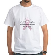 I walk for my daughter Shirt