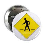 """Pedestrian Crosswalk Sign - 2.25"""" Button (10 pack)"""